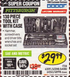 Harbor Freight Coupon 130 PIECE TOOL KIT WITH CASE Lot No. 64263/68998/63091/63248/64080 Expired: 6/30/19 - $29.99