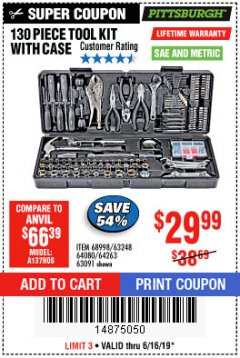 Harbor Freight Coupon 130 PIECE TOOL KIT WITH CASE Lot No. 64263/68998/63091/63248/64080 Expired: 6/16/19 - $29.99