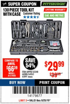 Harbor Freight Coupon 130 PIECE TOOL KIT WITH CASE Lot No. 64263/68998/63091/63248/64080 Expired: 8/25/19 - $29.99