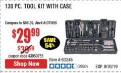 Harbor Freight Coupon 130 PIECE TOOL KIT WITH CASE Lot No. 64263/68998/63091/63248/64080 Expired: 9/19/19 - $29.99