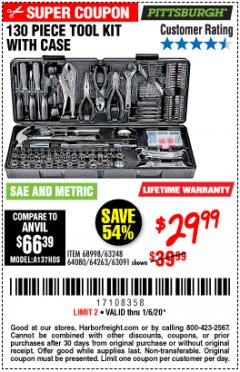 Harbor Freight Coupon 130 PIECE TOOL KIT WITH CASE Lot No. 64263/68998/63091/63248/64080 Expired: 1/6/20 - $29.99