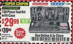 Harbor Freight Coupon 130 PIECE TOOL KIT WITH CASE Lot No. 64263/68998/63091/63248/64080 Expired: 7/31/20 - $29.99