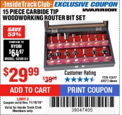 Harbor Freight ITC Coupon 15 PIECE CARBIDE TIP WOODWORKING ROUTER BIT SET Lot No. 68872 Expired: 11/19/19 - $29.99