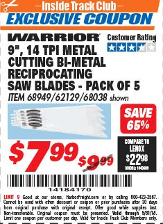 "Harbor Freight ITC Coupon 9"" 14 TPI METAL CUTTING BI-METAL RECIPROCATING SAW BLADES-  PACK OF 5 Lot No. 68949/62129/68038 Expired: 5/31/18 - $7.99"