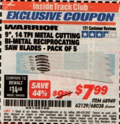 "Harbor Freight ITC Coupon 9"" 14 TPI METAL CUTTING BI-METAL RECIPROCATING SAW BLADES-  PACK OF 5 Lot No. 68949/62129/68038 Expired: 7/31/19 - $7.99"