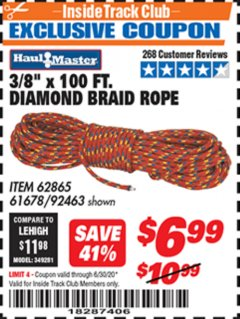"Harbor Freight ITC Coupon 3/8"" X 100 FT DIAMOND BRAID ROPE Lot No. 61678/62865/92463 Dates Valid: 12/31/69 - 6/30/20 - $6.99"