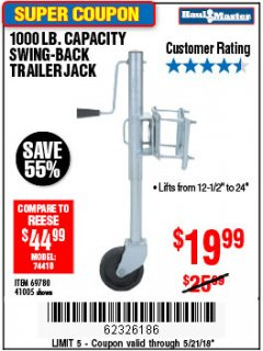 Harbor Freight Coupon 1000 LB. CAPACITY SWING-BACK TRAILER JACK Lot No. 41005/69780 Expired: 5/21/18 - $19.99
