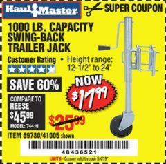 Harbor Freight Coupon 1000 LB. CAPACITY SWING-BACK TRAILER JACK Lot No. 41005/69780 Expired: 5/4/19 - $17.99