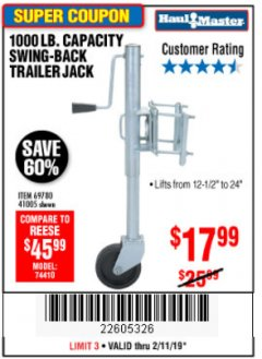 Harbor Freight Coupon 1000 LB. CAPACITY SWING-BACK TRAILER JACK Lot No. 41005/69780 Expired: 2/11/19 - $17.99