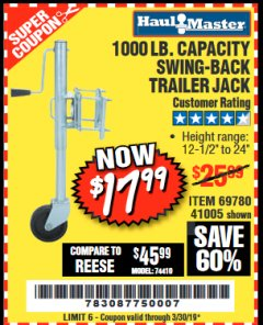 Harbor Freight Coupon 1000 LB. CAPACITY SWING-BACK TRAILER JACK Lot No. 41005/69780 Expired: 3/30/19 - $17.99