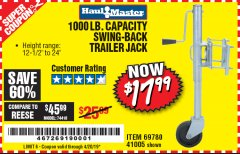 Harbor Freight Coupon 1000 LB. CAPACITY SWING-BACK TRAILER JACK Lot No. 41005/69780 Expired: 4/20/19 - $17.99