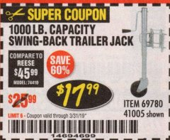 Harbor Freight Coupon 1000 LB. CAPACITY SWING-BACK TRAILER JACK Lot No. 41005/69780 Expired: 3/31/19 - $17.99