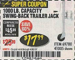 Harbor Freight Coupon 1000 LB. CAPACITY SWING-BACK TRAILER JACK Lot No. 41005/69780 Expired: 4/30/19 - $17.99