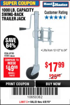 Harbor Freight Coupon 1000 LB. CAPACITY SWING-BACK TRAILER JACK Lot No. 41005/69780 Expired: 4/8/19 - $17.99