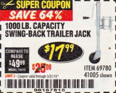 Harbor Freight Coupon 1000 LB. CAPACITY SWING-BACK TRAILER JACK Lot No. 41005/69780 Expired: 5/31/19 - $17.99