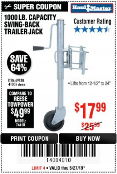 Harbor Freight Coupon 1000 LB. CAPACITY SWING-BACK TRAILER JACK Lot No. 41005/69780 Expired: 5/27/19 - $17.99