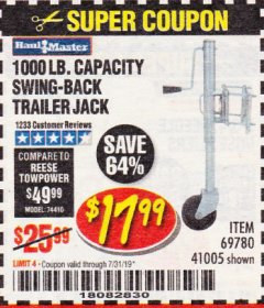 Harbor Freight Coupon 1000 LB. CAPACITY SWING-BACK TRAILER JACK Lot No. 41005/69780 Expired: 7/31/19 - $17.99