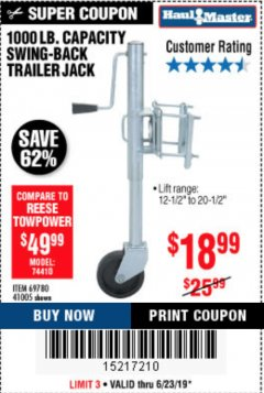 Harbor Freight Coupon 1000 LB. CAPACITY SWING-BACK TRAILER JACK Lot No. 41005/69780 Expired: 6/23/19 - $18.99