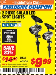 Harbor Freight ITC Coupon 2 PIECE SOLAR LED SPOT LIGHTS Lot No. 60562 Valid: 2/1/20 - 2/29/20 - $9.99