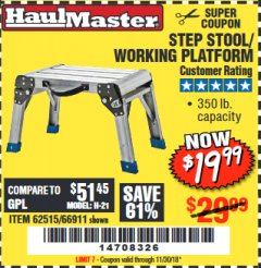 Harbor Freight Coupon STEP STOOL/WORKING PLATFORM Lot No. 66911/62515 Expired: 11/30/18 - $19.99