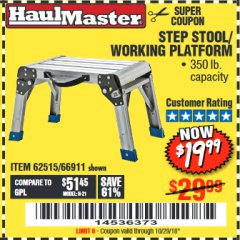 Harbor Freight Coupon STEP STOOL/WORKING PLATFORM Lot No. 66911/62515 Expired: 10/29/18 - $19.99