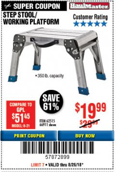 Harbor Freight Coupon STEP STOOL/WORKING PLATFORM Lot No. 66911/62515 Expired: 8/26/18 - $19.99
