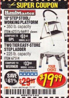 Harbor Freight Coupon STEP STOOL/WORKING PLATFORM Lot No. 66911/62515 Expired: 7/31/19 - $19.99