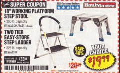 Harbor Freight Coupon STEP STOOL/WORKING PLATFORM Lot No. 66911/62515 Expired: 10/31/19 - $19.99