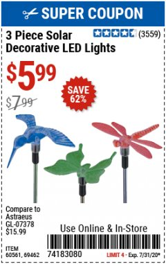Harbor Freight Coupon 3 PIECE SOLAR DECORATIVE LED LIGHTS Lot No. 60561/69462/95588 Expired: 7/31/20 - $5.99