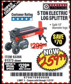 Harbor Freight Coupon 5 TON ELECTRIC LOG SPLITTER Lot No. 61373 Expired: 11/2/19 - $259.99
