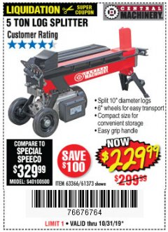 Harbor Freight Coupon 5 TON ELECTRIC LOG SPLITTER Lot No. 61373 Expired: 10/31/19 - $229.99