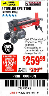 Harbor Freight Coupon 5 TON ELECTRIC LOG SPLITTER Lot No. 61373 Expired: 10/6/19 - $259.99