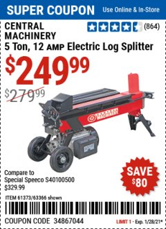 Harbor Freight Coupon 5 TON ELECTRIC LOG SPLITTER Lot No. 61373 Expired: 1/28/21 - $249.99