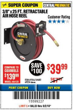 "Harbor Freight Coupon RETRACTABLE AIR HOSE REEL WITH 3/8"" x 25 FT. HOSE Lot No. 69266/46104/69234 Expired: 9/2/18 - $39.99"