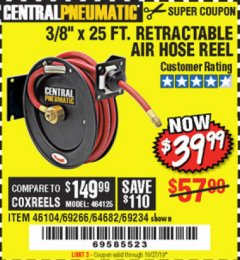 "Harbor Freight Coupon RETRACTABLE AIR HOSE REEL WITH 3/8"" x 25 FT. HOSE Lot No. 69266/46104/69234 Expired: 10/27/19 - $39.99"