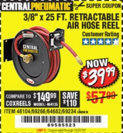 "Harbor Freight Coupon RETRACTABLE AIR HOSE REEL WITH 3/8"" x 25 FT. HOSE Lot No. 69266/46104/69234 Expired: 8/31/19 - $39.99"