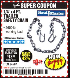 "Harbor Freight Coupon 1/4"" X 4 FT. TRAILER SAFETY CHAIN Lot No. 64507 Expired: 10/31/19 - $7.99"