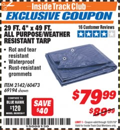 "Harbor Freight ITC Coupon 29 ft. 4"" X 49 FT. ALL PURPOSE/WEATHER RESISTANT TARP Lot No. 69194/60473/2142 Expired: 12/31/19 - $79.99"