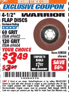 "Harbor Freight ITC Coupon 4-1/2"" 60 GRIT FLAP DISC Lot No. 69602 Expired: 5/31/18 - $3.49"