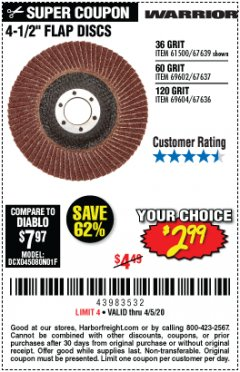 "Harbor Freight Coupon 4-1/2"" 60 GRIT FLAP DISC Lot No. 69602 EXPIRES: 6/30/20 - $2.99"