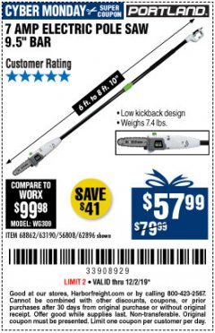 Harbor Freight Coupon 7 AMP 1.5 HP ELECTRIC POLE SAW Lot No. 56808/68862/63190/62896 Expired: 12/2/19 - $57.99