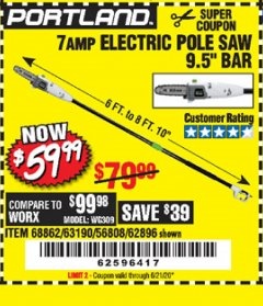 Harbor Freight Coupon 7 AMP 1.5 HP ELECTRIC POLE SAW Lot No. 56808/68862/63190/62896 Valid Thru: 6/21/20 - $59.99