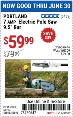 Harbor Freight Coupon 7 AMP 1.5 HP ELECTRIC POLE SAW Lot No. 56808/68862/63190/62896 Valid Thru: 6/30/20 - $59.99
