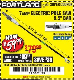 Harbor Freight Coupon 7 AMP 1.5 HP ELECTRIC POLE SAW Lot No. 56808/68862/63190/62896 Valid Thru: 8/19/20 - $59.99