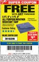 "Harbor Freight FREE Coupon 5 FT. 6"" X 7 FT. 6"" ALL PURPOSE WEATHER RESISTANT TARP Lot No. 953/63110/69210/69128/69136/69248 Expired: 11/19/17 - FWP"