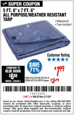 "Harbor Freight Coupon 5 FT. 6"" X 7 FT. 6"" ALL PURPOSE WEATHER RESISTANT TARP Lot No. 953/63110/69210/69128/69136/69248 Expired: 2/7/20 - $1.99"