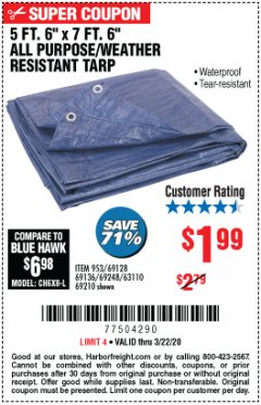 "Harbor Freight Coupon 5 FT. 6"" X 7 FT. 6"" ALL PURPOSE WEATHER RESISTANT TARP Lot No. 953/63110/69210/69128/69136/69248 Expired: 3/22/20 - $1.99"