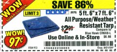 "Harbor Freight Coupon 5 FT. 6"" X 7 FT. 6"" ALL PURPOSE WEATHER RESISTANT TARP Lot No. 953/63110/69210/69128/69136/69248 Expired: 8/21/20 - $0.97"