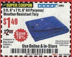 "Harbor Freight Coupon 5 FT. 6"" X 7 FT. 6"" ALL PURPOSE WEATHER RESISTANT TARP Lot No. 953/63110/69210/69128/69136/69248 Expired: 7/31/20 - $1.49"