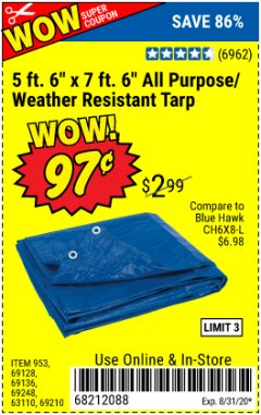 "Harbor Freight Coupon 5 FT. 6"" X 7 FT. 6"" ALL PURPOSE WEATHER RESISTANT TARP Lot No. 953/63110/69210/69128/69136/69248 Expired: 8/31/20 - $0.97"